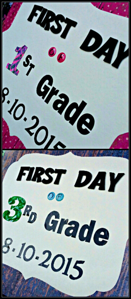 Close Up 1st Day School Signs 2015